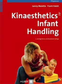 Kinaesthetics Infant Handling (Maietta/Hatch)